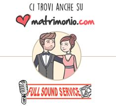 Full Sound Service su matrimonio.com, il portale dedicato al matrimonio